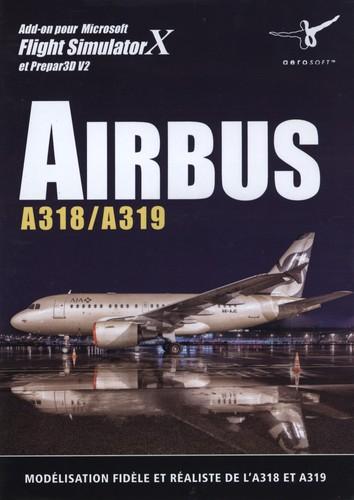 Airbus A318/A319 pour FSX et Prepar3D V2 [Add-On]