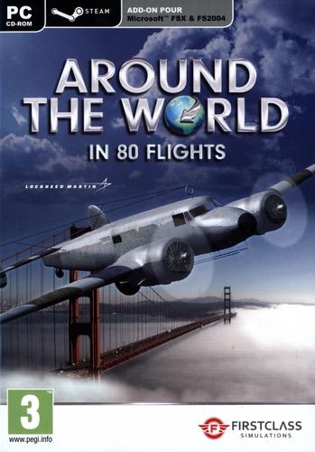 Around The World In 80 flights [Flight Simulator X & STEAM]