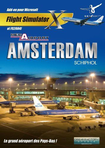 Amsterdam Mega Airport pour FSX & FS2004 [Add-On]