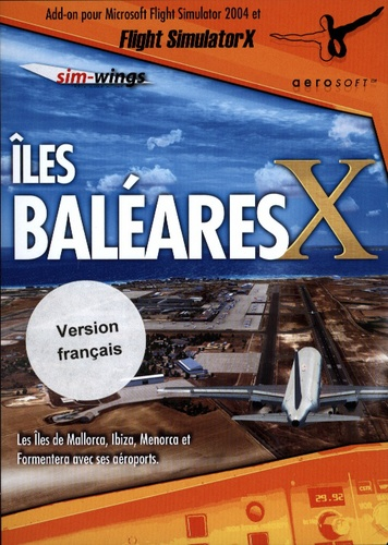 Îles Baleares X pour FSX & 2004 [Add-On] [DVD]