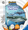 tiptoi: Pocket Wissen - Wale und Delfine [Version allemande]